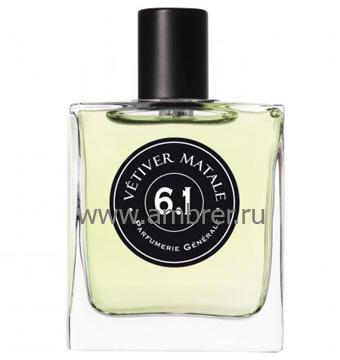 Parfumerie Generale (Pierre Guillaume) PG 6.1 Vetiver Matale