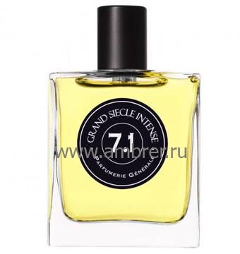 Parfumerie Generale (Pierre Guillaume) PG 7.1 Grand Siecle Intense