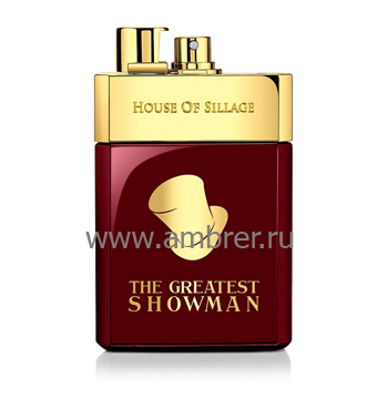 House Of Sillage The Greatest Showman