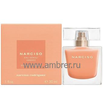 Narciso Rodriguez Narciso Eau Neroli Ambree