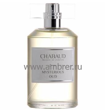 Chabaud Maison de Parfum Mysterious Oud