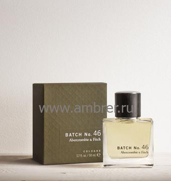 Abercrombie & Fitch Batch No 46
